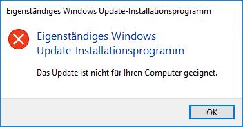 Windows Update - Das Update ist nicht für Ihren Computer geeignet